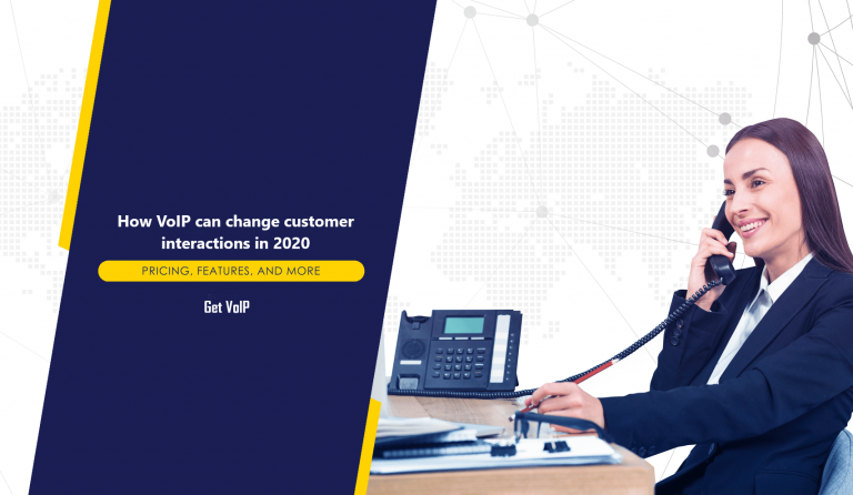 How VoIP can change customer interactions in 2020