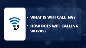 What is wifi calling - how does wifi calling works