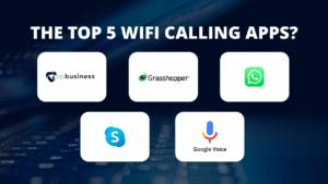 Top Best 5 WiFi Calling Apps 2021